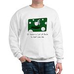 It Takes Balls Sweatshirt