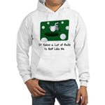 It Takes Balls Hooded Sweatshirt