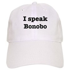 I speak Bonobo Baseball Cap