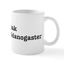 I speak Drosophila Melanogast Small Mugs