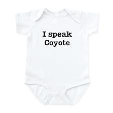 I speak Coyote Infant Bodysuit