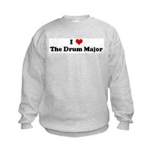 I Love The Drum Major Sweatshirt