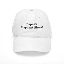 I speak Elephant Shrew Cap