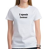 I speak Lemur Tee