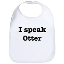 I speak Otter Bib