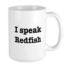 I speak Redfish Mug