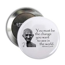 - Be the change... Button