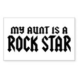 My Aunt is a Rock Star Rectangle Decal
