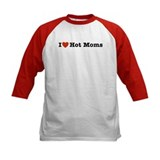 I Love Hot Moms Tee