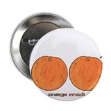 "Orange Crush! 2.25"" Button (10 pack)"