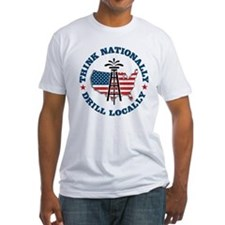 Drill Locally Shirt