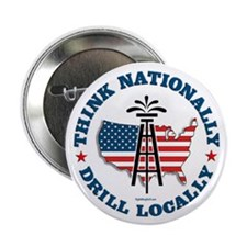 "Drill Locally 2.25"" Button (100 pack)"