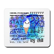 COOL ICE CREAM Mousepad