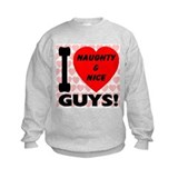 I Love Naughty & Nice Guys Sweatshirt