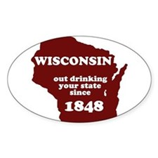 Wisconsin Outdrinking Your St Oval Decal