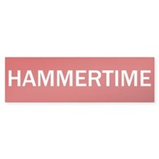 Stop Hammertime Sign Bumper Bumper Sticker