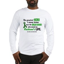 Hero I Never Knew 1 (Husband) Long Sleeve T-Shirt