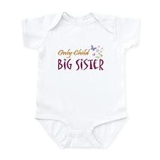 Only Child (New Big Sister) Infant Bodysuit
