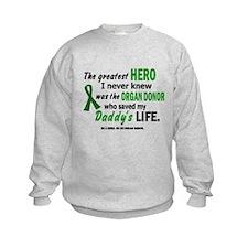 Hero I Never Knew 1 (Daddy) Sweatshirt