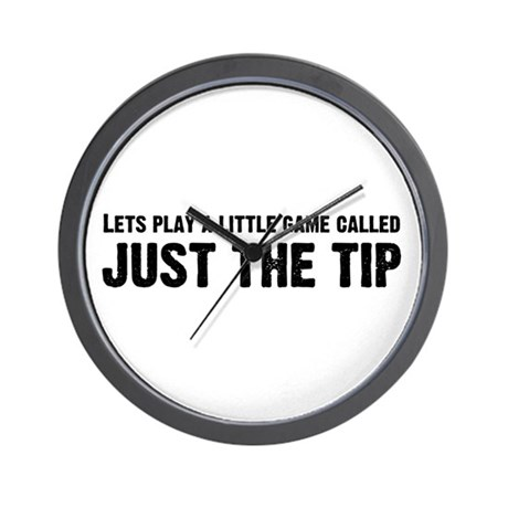 Just The Tip Game Wall Clock
