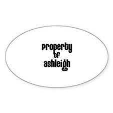 Property of Ashleigh Oval Decal
