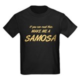 Make Me a Samosa. T