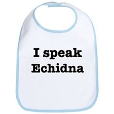 I speak Echidna Bib