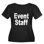 Event Staff Women's Plus Size Scoop Neck Dark T-Sh