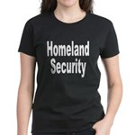 Homeland Security Women's Dark T-Shirt