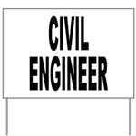 Civil Engineer Yard Sign