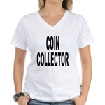 Coin Collector Women's V-Neck T-Shirt