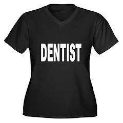 Dentist Women's Plus Size V-Neck Dark T-Shirt