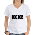 Doctor Women's V-Neck T-Shirt