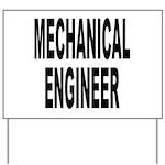 Mechanical Engineer Yard Sign