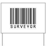 Surveyor Barcode Yard Sign