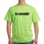 Got Snowmobile? Green T-Shirt