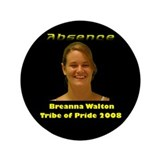 "Breanna Walton 3.5"" Button"