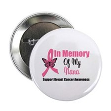 "In Memory of My Nana 2.25"" Button (10 pack)"