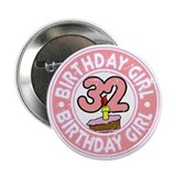 Birthday Girl #32 2.25&quot; Button