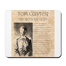 Tom Custer Mousepad