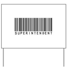 Superintendent Barcode Yard Sign