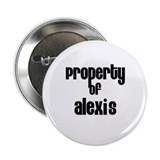 Property of Alexis 2.25&quot; Button (100 pack)