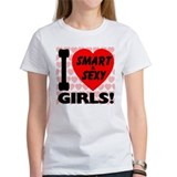 I Love Smart & Sexy Girls Tee