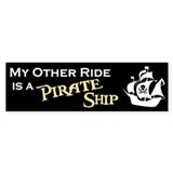 My other ride is a Pirate Ship (Bumper Sticker)