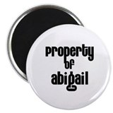 "Property of Abigail 2.25"" Magnet (10 pack)"