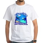Florida God's Waiting Room White T-Shirt
