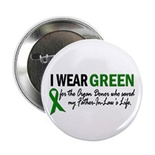 "I Wear Green 2 (Father-In-Law's Life) 2.25"" Button"