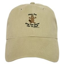 Have Fun Bring Your Beaver Out Baseball Cap