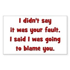 fault/blame Rectangle Sticker 10 pk)