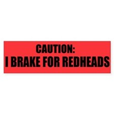 I Brake for Redheads (10 Bumper Stickers)